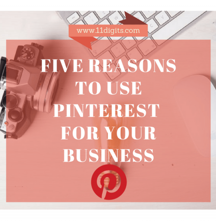 Pinterest. 5 reasons to choose it in Promoting your Business