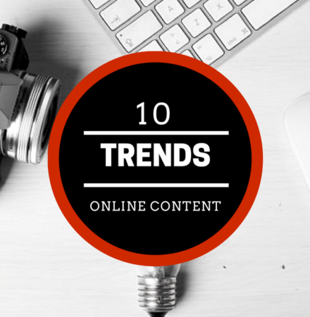 10 Trends in Creating Effective Online Content!