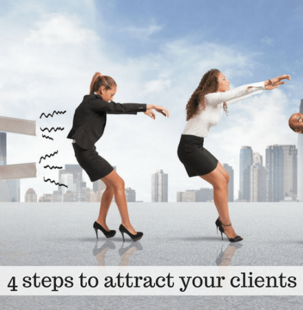 4 steps to attract your clients